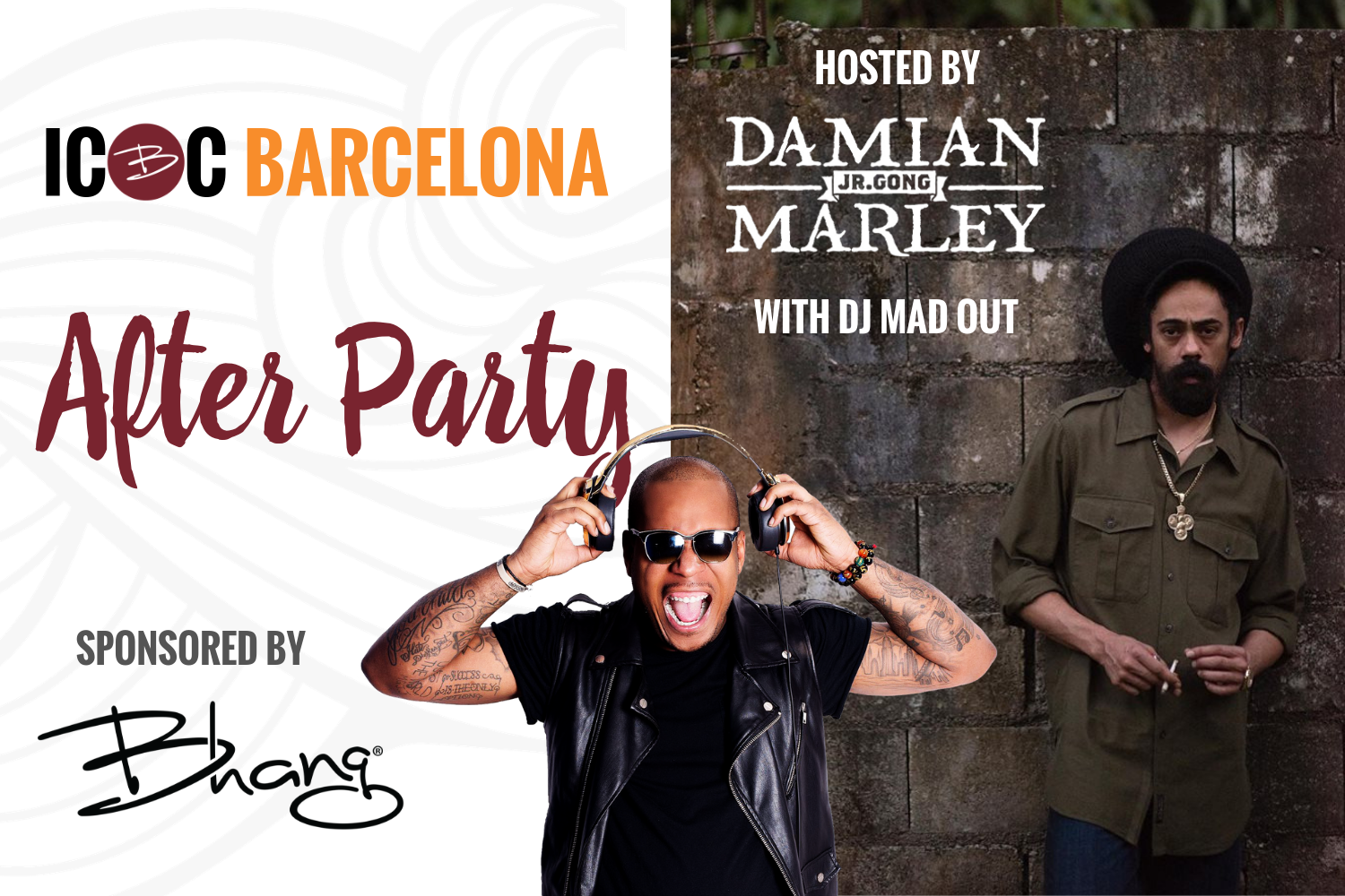 Barcelona After Party sponsored by Bhang, with host Damian Marley and DJ Mad Out